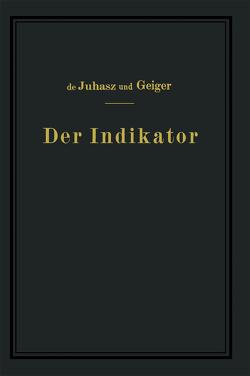 Der Indikator von Geiger,  J., Juhasz,  K.J. de