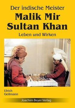 Der indische Meister Malik Mir Sultan Khan von Geilmann,  Ulrich