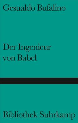 Der Ingenieur von Babel von Bufalino,  Gesualdo, Pflug,  Maja