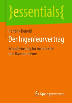 Der Ingenieurvertrag von Hunold,  Hendrik