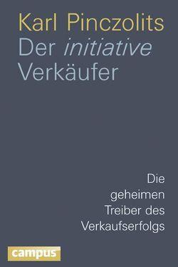 Der initiative Verkäufer von Pinczolits,  Karl
