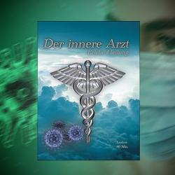 Der innere Arzt von Bartle,  Jeffrey Jey, Koch,  Armin