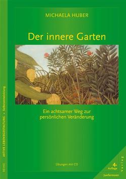 Der innere Garten von Huber,  Michaela