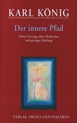 Der innere Pfad von König,  Karl, Rutz,  Marianne, Sands,  Stephen