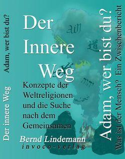 Der innere Weg von Lindemann,  Bernd