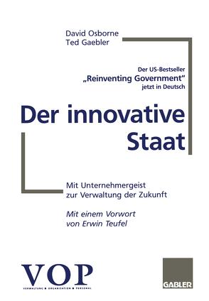 Der innovative Staat von Gaebler,  Ted, Osborne,  David