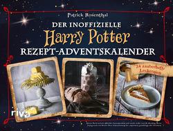 Der inoffizielle Harry-Potter-Rezept-Adventskalender von Rosenthal,  Patrick