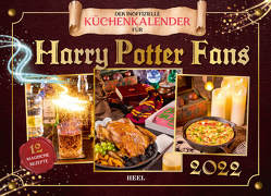 Der inoffizielle Küchenkalender für Harry Potter Fans 2022 von Grimm,  Tom