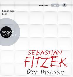 Der Insasse von Fitzek,  Sebastian, Jäger,  Simon