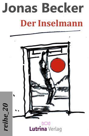 Der Inselmann von Becker,  Jonas