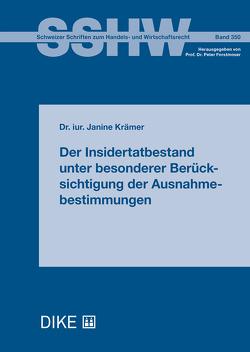 Der Insidertatbestand unter besonderer Berücksichtigung der Ausnahmebestimmungen von Krämer,  Janine