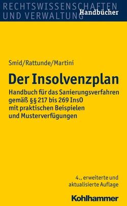 Der Insolvenzplan von Martini,  Torsten, Rattunde,  Rolf, Smid,  Stefan