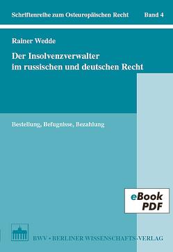 Der Insolvenzverwalter im russischen und deutschen Recht von Wedde,  Rainer
