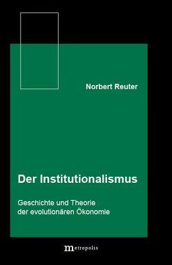 Der Institutionalismus von Reuter,  Norbert