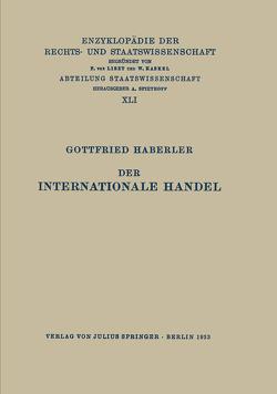 Der Internationale Handel von Haberler,  Gottfried