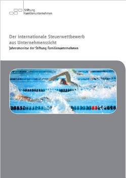 Der internationale Steuerwettbewerb aus Unternehmenssicht