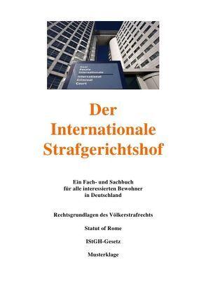 Der Internationale Strafgesetzbuch von Frühwald,  Peter