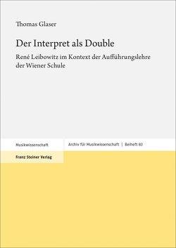 Der Interpret als Double von Glaser,  Thomas