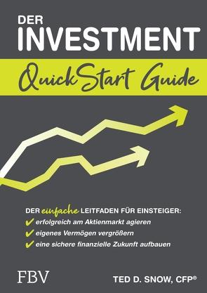 Der Investment QuickStart Guide von Snow,  Ted D.