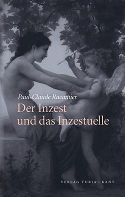Der Inzest und das Inzestuelle von Landrichter,  Erwin, Landrichter,  Joëlle, Racamier,  P.-C.