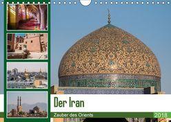 Der Iran – Zauber des Orients (Wandkalender 2018 DIN A4 quer) von Leonhjardy,  Thomas
