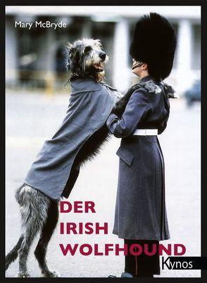 Der Irish Wolfhound von Fleig,  Dieter, Fleig,  Helga, McBryde,  Mary