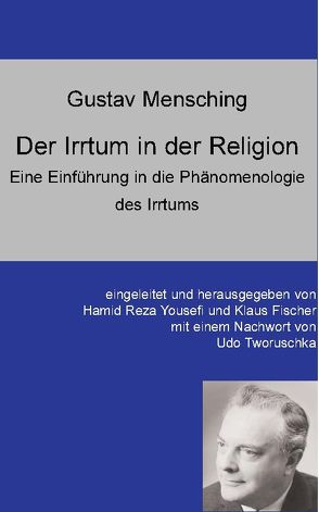 Der Irrtum in der Religion von Fischer,  Klaus, Tworuschka,  Udo, Yousefi,  Hamid Reza