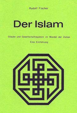 Der Islam von Fischer,  Rudolf