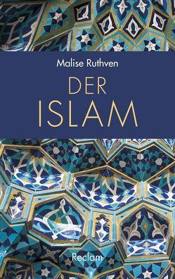Der Islam von Jendis,  Matthias, Lenz,  Susanne, Ruthven,  Malise