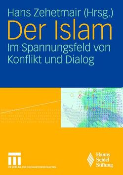 Der Islam von Zehetmair,  Hans