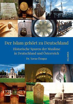 Der Islam gehört zu Deutschland von Özoguz,  Dr. Yavuz