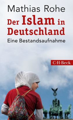 Der Islam in Deutschland von Rohe,  Mathias
