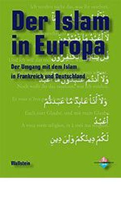 Der Islam in Europa von Escudier,  Alexandre, Sauzay,  Brigitte, Thadden,  Rudolf von