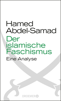 Der islamische Faschismus von Abdel-Samad,  Hamed