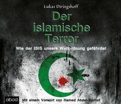 Der islamische Terror von Degenhardt,  Felix, Diringshoff,  Lukas