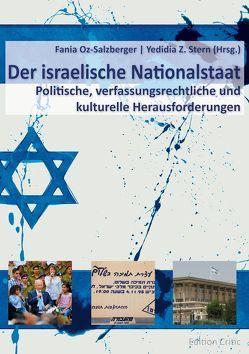 Der israelische Nationalstaat von Heni,  Clemens, Kreutz,  Michael, Oz-Salzberger,  Fania, Stern,  Yedidia Z.