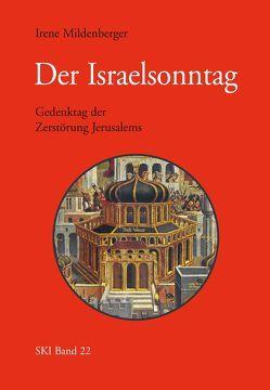 Der Israelsonntag von Mildenberger,  Irene