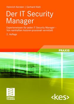Der IT Security Manager von Kersten,  Heinrich, Klett,  Gerhard, Wolfenstetter,  Klaus-Dieter