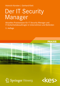Der IT Security Manager von Kersten,  Heinrich, Klett,  Gerhard, Wolfenstetter,  Klaus-Dieter