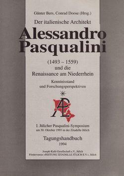 Der italienische Architekt Allessandro Pasqualini und die Renaissance am Niederrhein: Forschungsstand und Forschungsperspektiven von Bers,  Günter, Doose,  Conrad