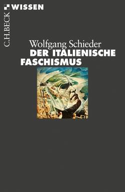Der italienische Faschismus von Schieder,  Wolfgang