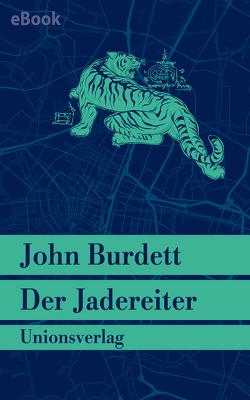 Der Jadereiter von Burdett,  John, Hauser,  Sonja
