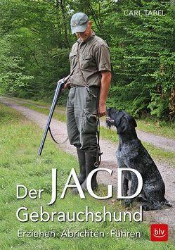 Der Jagdgebrauchshund von Tabel,  Uwe
