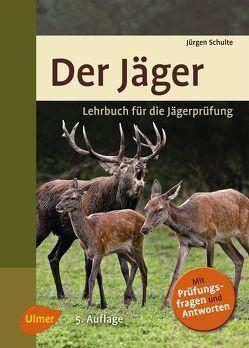 Der Jäger von Schulte,  Jürgen