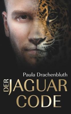 Der Jaguar Code von Drachenbluth,  Paula