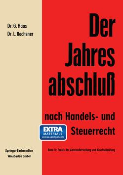 Der Jahresabschluß nach Handels- und Steuerrecht von Haas,  Gerhard, Oechsner,  Lothar