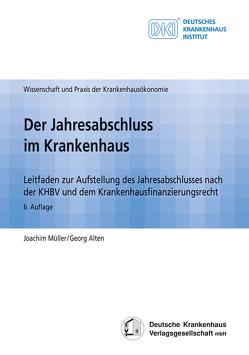 Der Jahresabschluss im Krankenhaus von Alten,  Georg, Müller,  Joachim