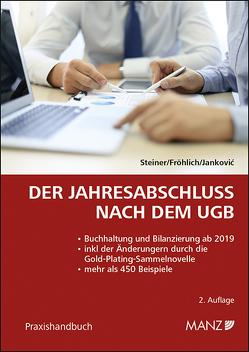 Der Jahresabschluss nach dem UGB von Fröhlich,  Christoph, Jankovic,  Aleksandar, Steiner,  Christian