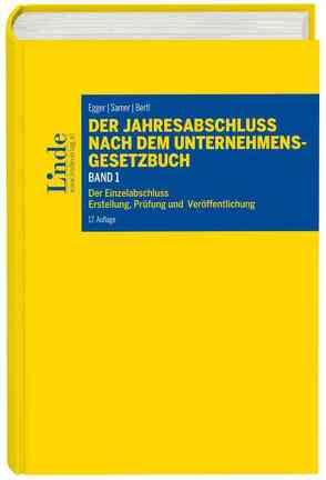 Der Jahresabschluss nach dem Unternehmensgesetzbuch, Band 1 von Bertl,  Romuald, Egger,  Anton