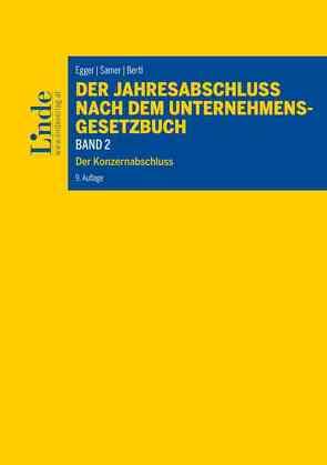 Der Jahresabschluss nach dem Unternehmensgesetzbuch, Band 2 von Bertl,  Romuald, Egger,  Anton, Hirschler,  Klaus, Mittelbach-Hörmanseder,  Stéphanie